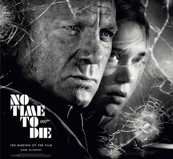 No time to die james bond artbook making of film 007 livre