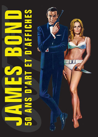 james bond 50 ans art affiches livre collection