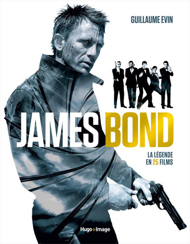 james bond legende en 25 films encyclopedie livre de collection