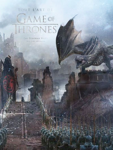 Tout art de Game Of Thrones livre artbook 2019