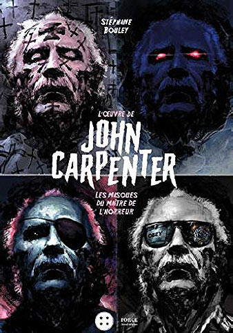 livre john carpenter masque third edition 2019