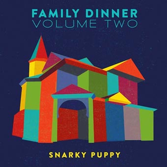 Snarky Puppy Vinyle Et Cd Familly Dinner 233 Dition Limit 233 E