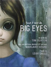 tout-l-art-de-Big-Eyes-livre-tim-burton-leah-gallo